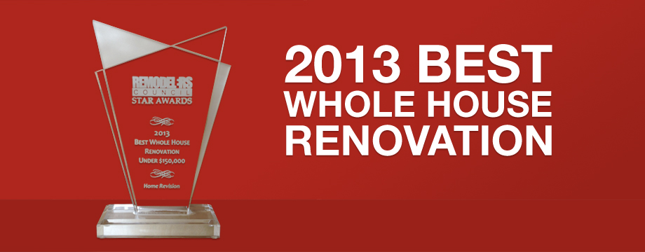 2013 Best Whole House Renovation Under $150,000